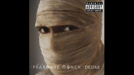 Pharoache Monch - What It Is