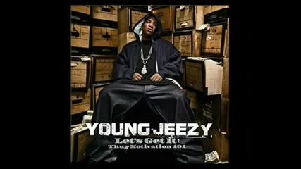 Young Jeezy - Take It To The Floor