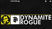 Rogue - Dynamite [monstercat Release]