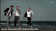 Akcent My Passion ( Of. Original radio edit) + Превод!