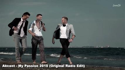 Akcent My Passion ( Of. Original radio edit) + Превод!