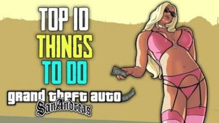 Top 10 Things To Do - GTA San Andreas