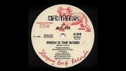 Fresh Is The Word - Mantronix -you Tube