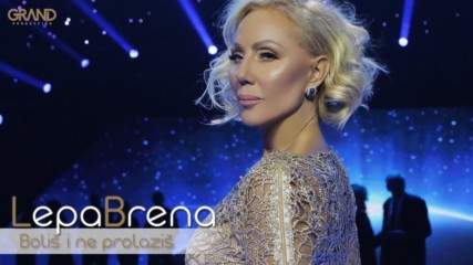 Lepa Brena - Bolis i ne prolazis - (Official Playback 2018)