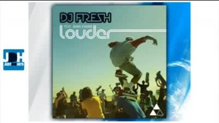 hit Dj Fresh ft. Sian Evans - Louder (house music) hardwell remix