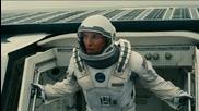 Бг трейлър 2: Матю Макконъхи в научната фантастика на Кристофър Нолан (2014) Interstellar trailer hd