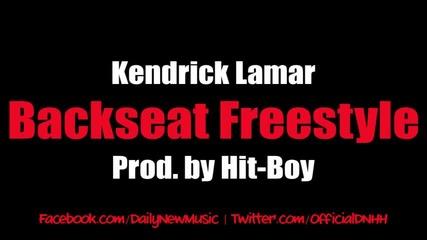 Kendrick Lamar - Backseat Freestyle (dirty Cdq)
