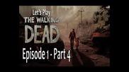 The Walking Dead Episode 1 Part 4