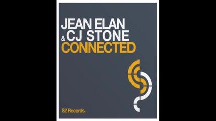 Jean Elan Cj Stone - Connected Original Mix