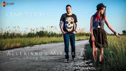 Allexinno & Mirabela Loving You with lyrics