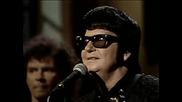 Roy Orbison - Pretty Woman (live 1987)