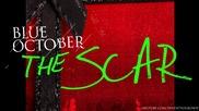 (превод)blue October - The Scar (single)