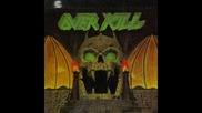 Overkill – Playing With Spiders / Skullkrusher