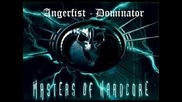 Angerfist - Dominator (original)