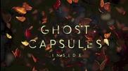 Ghost Capsules - Inside ( Makossa and Megablast Remake)