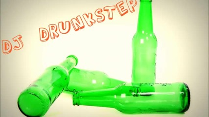 Drunkstep - 2012 Incredibly Heavy Electro House Mix