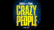 Papa Sensato Ft Pitbull-crazy People (loca people)