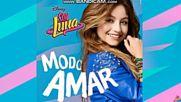 Soy Luna 3 - Tiempo de Amor From Soy Luna - Modo Amar+превод