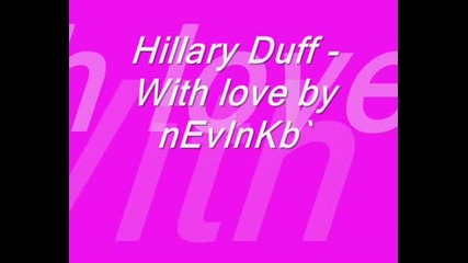 Hillary Duff - With Love {sweety Picss}