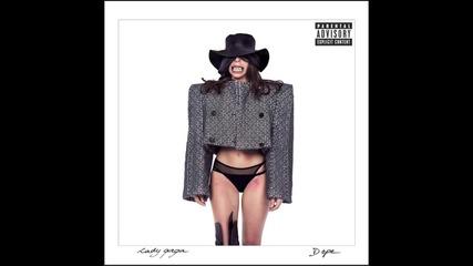 Lady Gaga - Dope ( Audio )