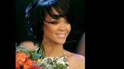 Едни От Най - Хубавите Фотоси На Rihanna