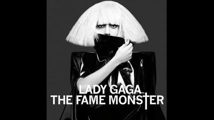 * Lady Gaga - Monster *
