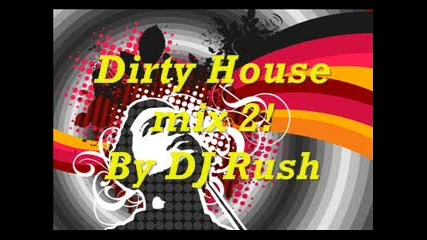 Dirty House mix vol.2