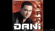 Djani - Ti me nikad i nisi volela - (audio 2005)