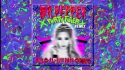 *2015* Diplo x Cl x Riff Raff x Og Maco - Doctor Pepper ( Party Favor Remix )
