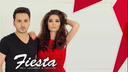 Fresh ! Emil Lassaria & Caitlyn - Fiesta ( Club Version )