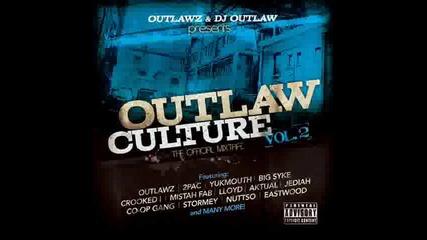 Outlawz - 100 Mph