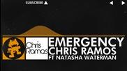 [house Music] Chris Ramos - Emergency (feat. Natasha Waterman) [monstercat Release]