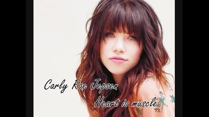 Carly Rae Jepsen - Heart Is Muscle