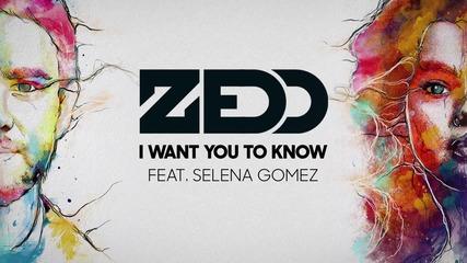 Превод Zedd - I Want You To Know ft. Selena Gomez