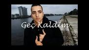 Muhabbet - Gec Kaldim Sevgine [ 2010 ]