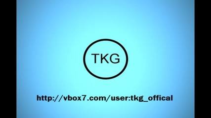 Tkg Offical Intro |