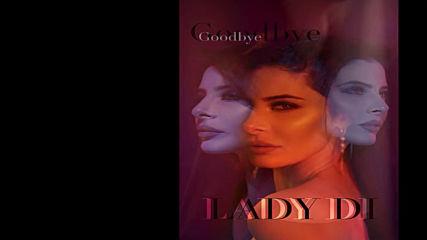 Lady Di - Goodbye( Мне больше не больно )
