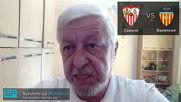 Севиля - Валенсия: Прогноза и коефициент от Ла Лига на Борис Касабов | 31.03.19