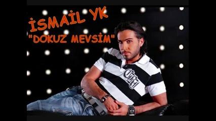 Ismail Yk - - Dokuz Mevsim 2010