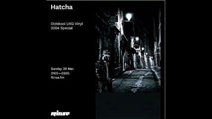 Hatcha Oldskool Ukg Vinyl 2004 Special - 29 March 2020
