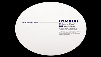 Cymatic - Electric Church