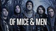 Of Mice & Men - My Understandings