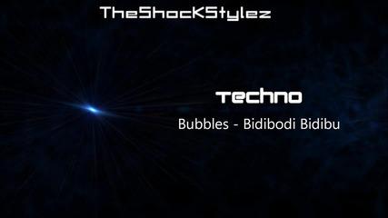 Bubbles - Bidibodi Bidibu *hq*