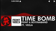 [dnb] Feint & Boyinaband feat. Veela - Time Bomb [monstercat Release]