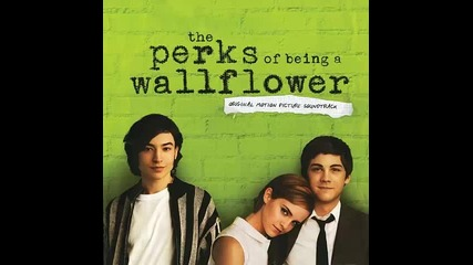 The Perks of Being a Wallflower - Soundtrack Full