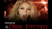 Shakira - Shewolf - dj Dark Intensity Dance remix