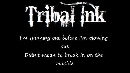 Tribal Ink - I Try So Hard