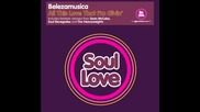 Belezamusica - All This Love That I'm Givin' (the Heavyweights Classic Vocal Mix)