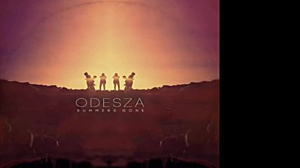 Odesza - Summer's Gone (full Album)