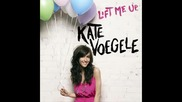 Kate Voegele - lift me up.